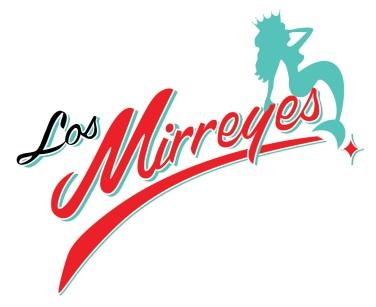 LOS MIRREYES